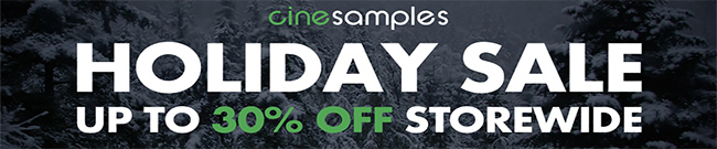 Banner Cinesamples Holiday Sale up to 30% OFF
