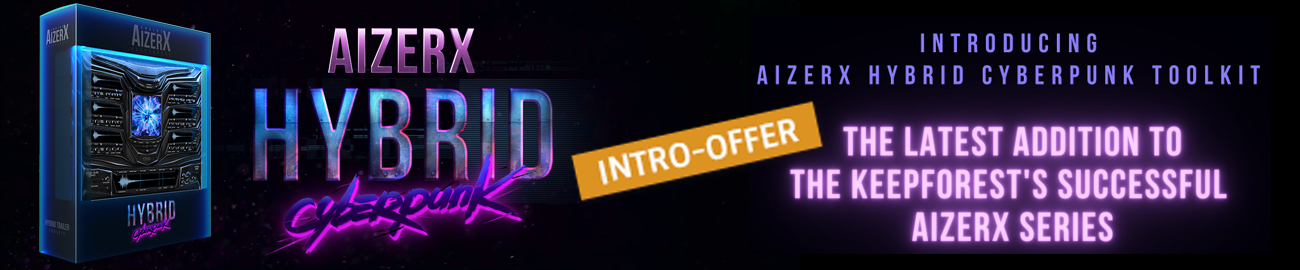 Banner KeepForest AizerX - Hybrid Cyberpunk - Intro Offer