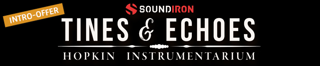 Banner Soundiron - Tines & Echoes Intro Offer